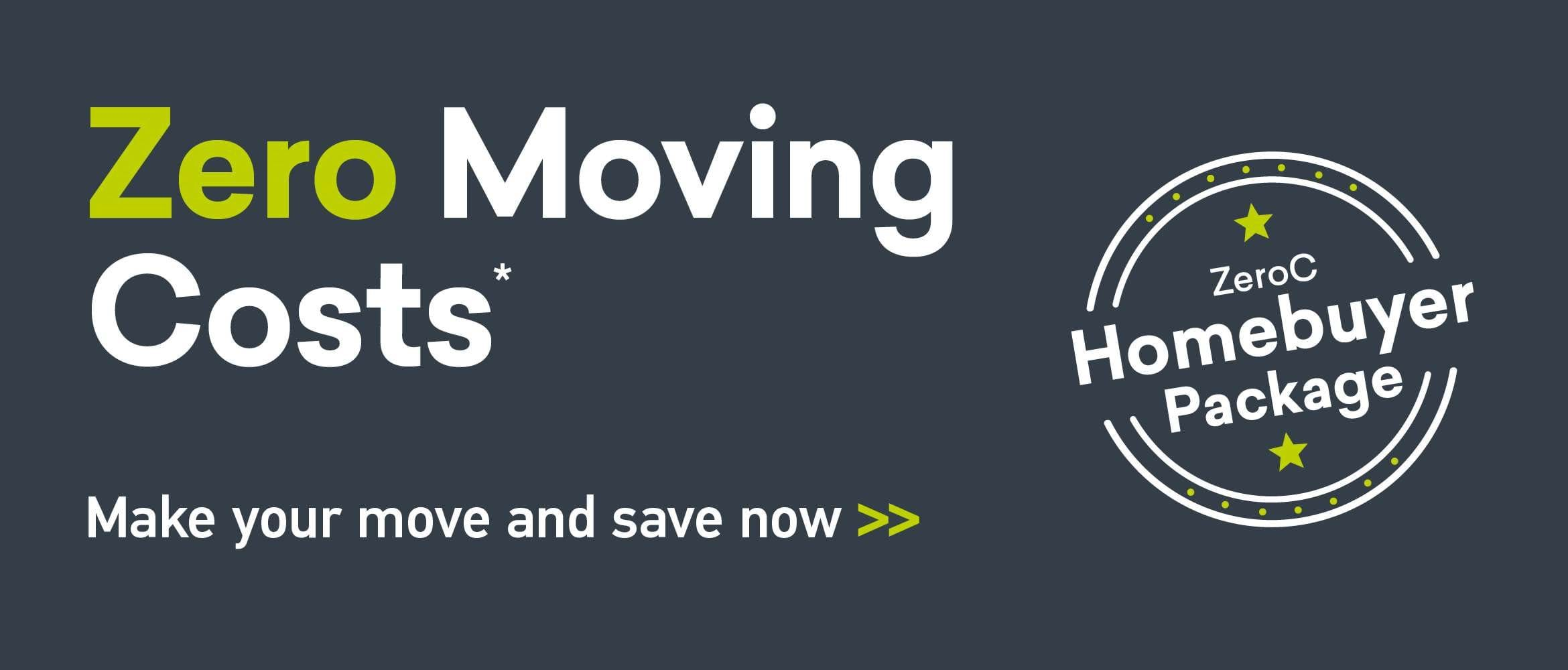 Zero Moving Costs* With Our Exclusive Homebuyer Package